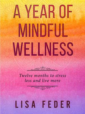 A Year of Mindful Wellness