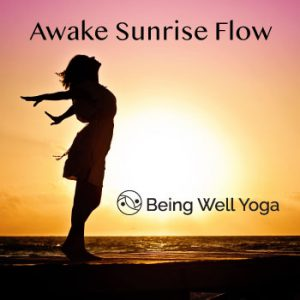 Awake Sunrise Flow Series